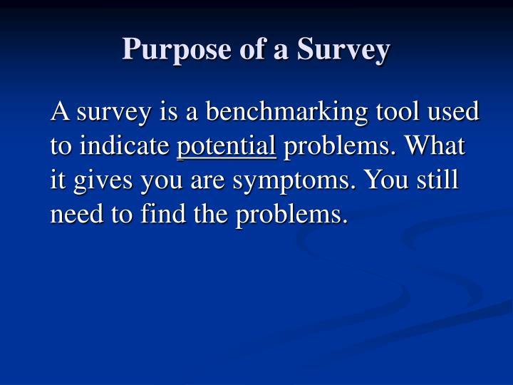 Purpose of a Survey