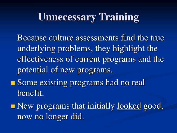 Unnecessary Training