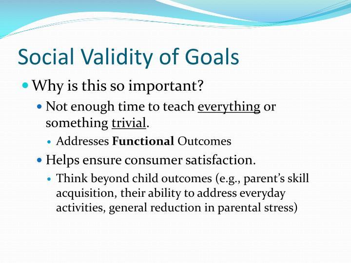 Social Validity of Goals