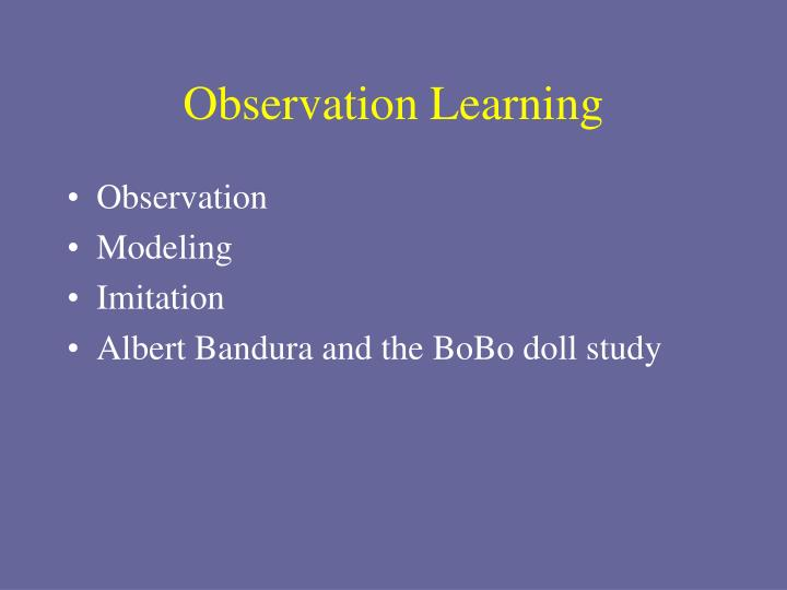 Observation Learning