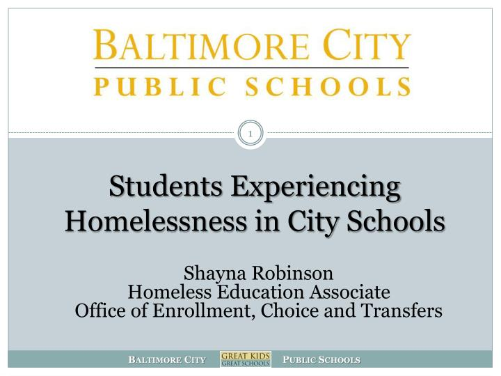 Students experiencing homelessness in city schools