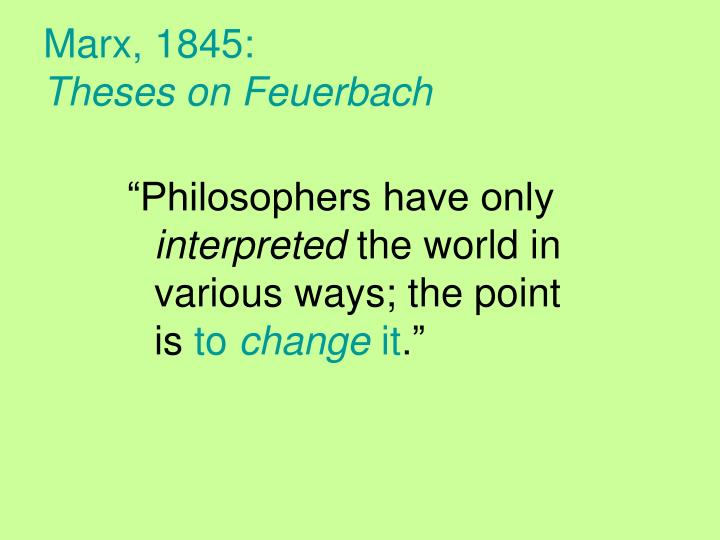 marx theses on feuerbach thesis 11 1845