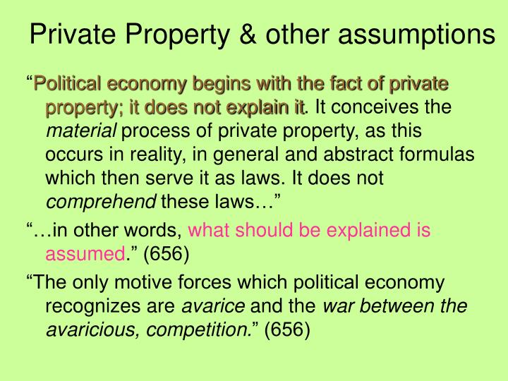 Private Property & other assumptions