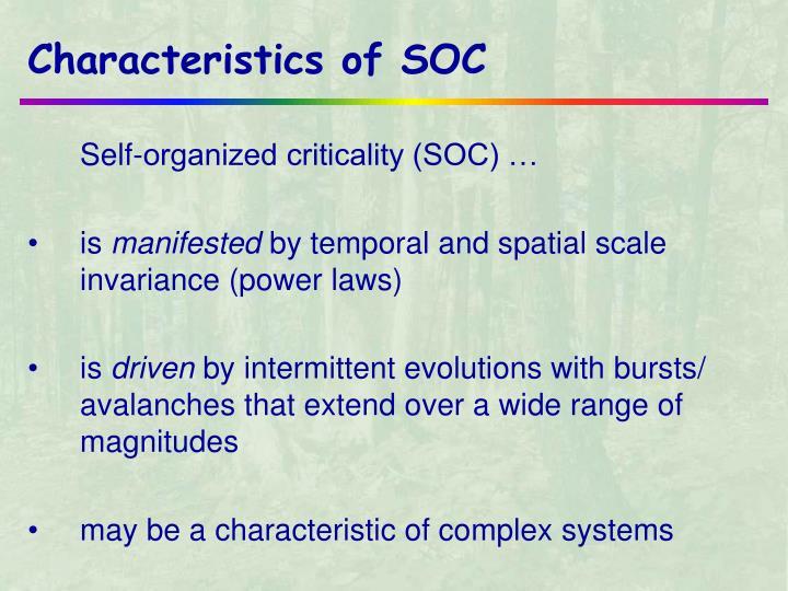 Characteristics of soc