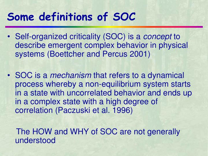Some definitions of soc