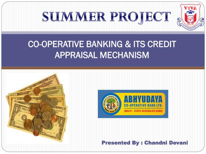 co operative banking its credit appraisal mechanism n.