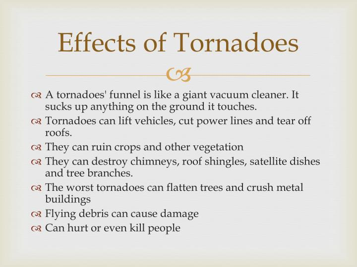 Effects of Tornadoes
