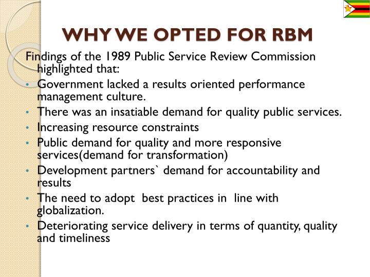 WHY WE OPTED FOR RBM