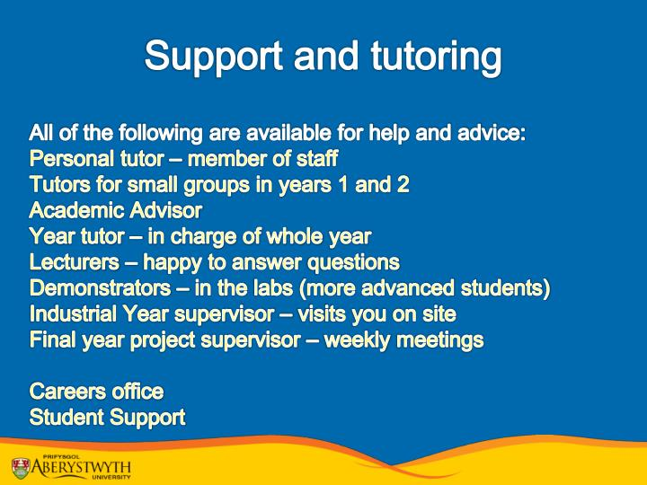 Support and tutoring
