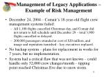 management of legacy applications example of risk management