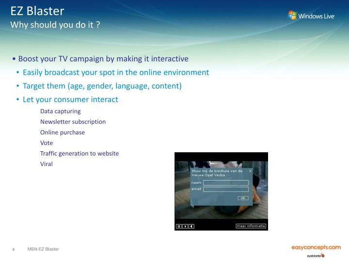 PPT - MSN – EZ Blaster Get your TV ad interactive … in a glimpse