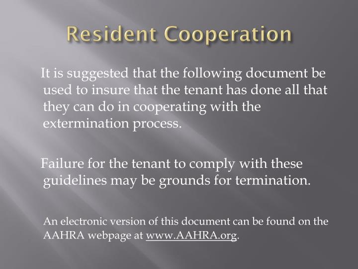 Resident cooperation