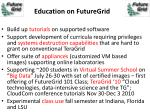 education on futuregrid
