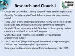 research and clouds i