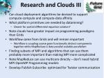 research and clouds iii