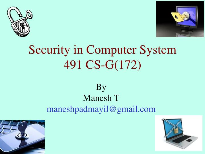 security in computer system 491 cs g 172 n.