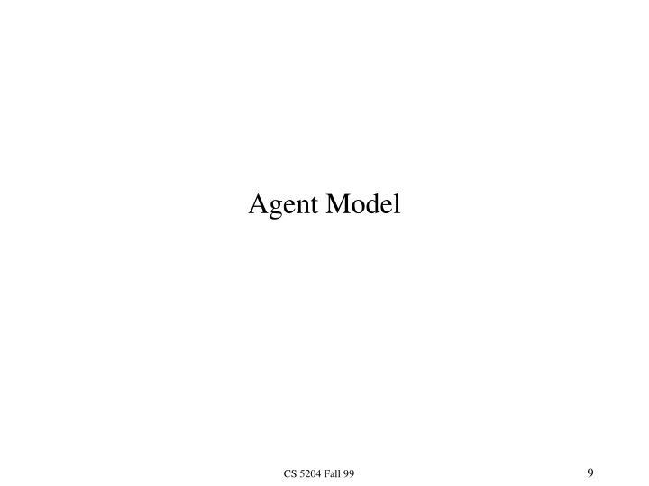 Agent Model
