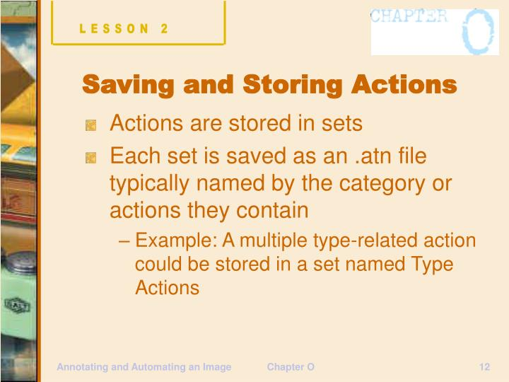 Actions are stored in sets