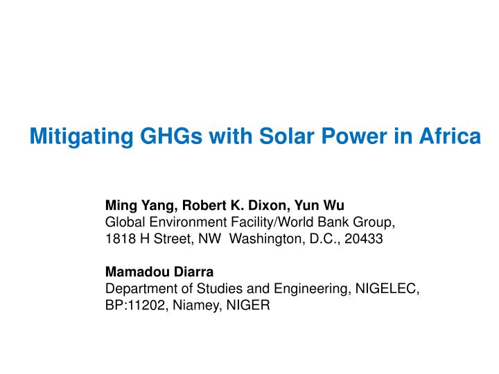 Mitigating GHGs with Solar Power in