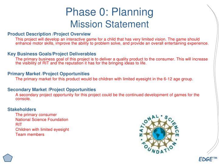 Phase 0 planning mission statement