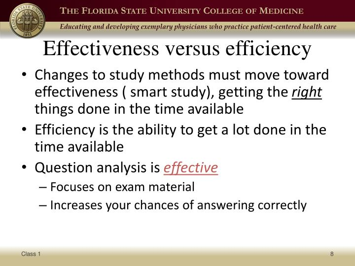 Effectiveness versus efficiency