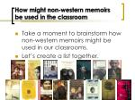 how might non western memoirs be used in the classroom