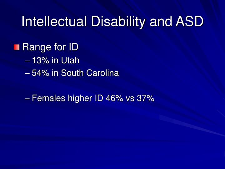 Intellectual Disability and ASD