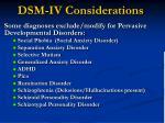 dsm iv considerations