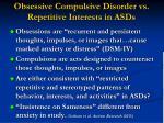 obsessive compulsive disorder vs repetitive interests in asds