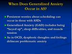 when does generalized anxiety occur in as