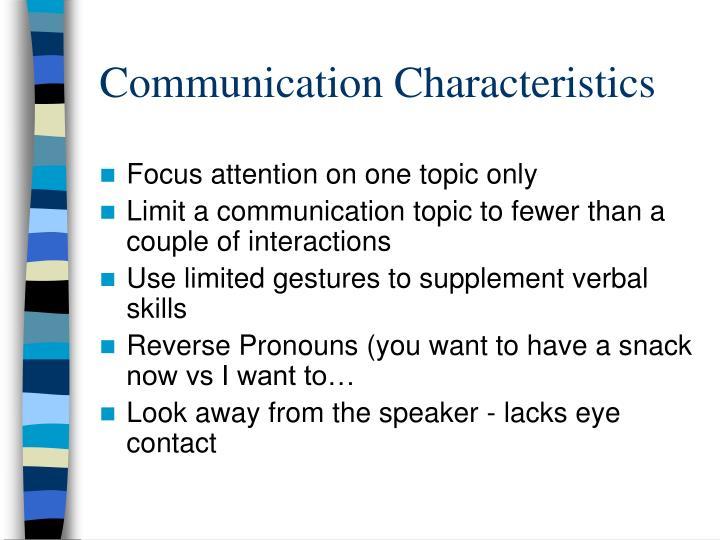 Communication Characteristics