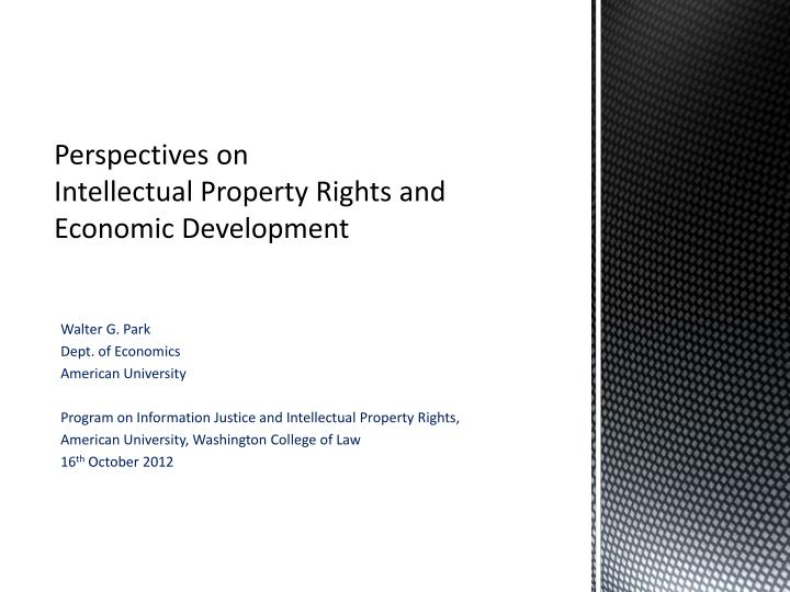 perspectives on intellectual property rights and economic development n.