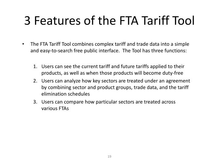3 Features of the FTA Tariff Tool