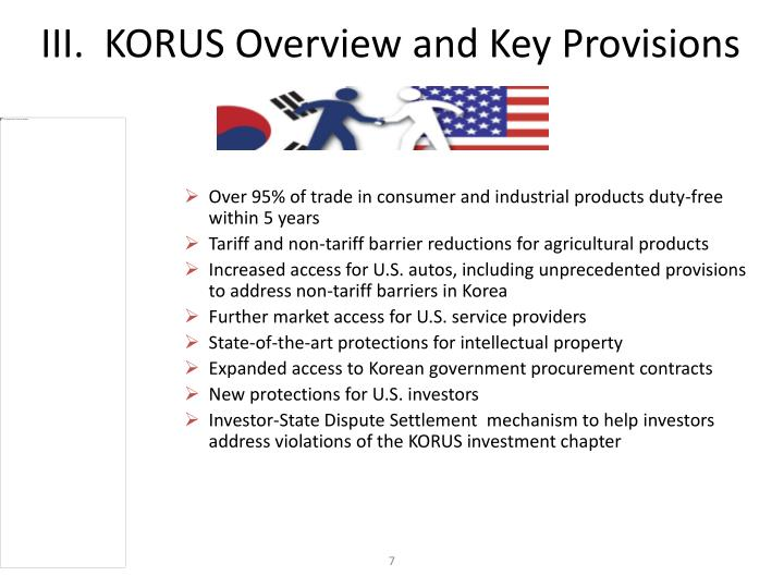 III.  KORUS Overview and Key Provisions