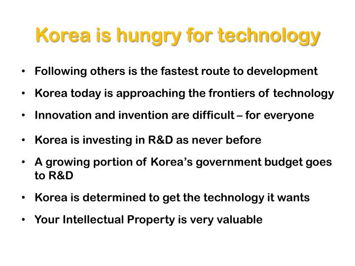 Korea is hungry for technology