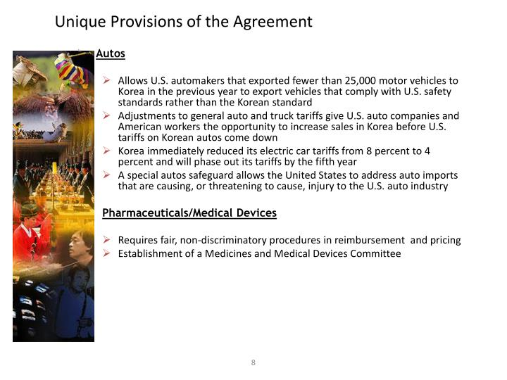 Unique Provisions of the Agreement