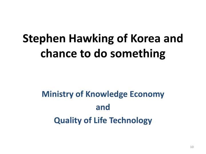 Stephen Hawking of Korea and