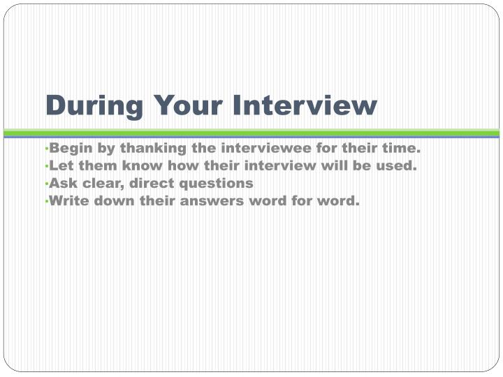 During Your Interview
