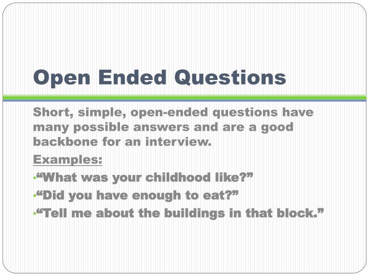 Open Ended Questions