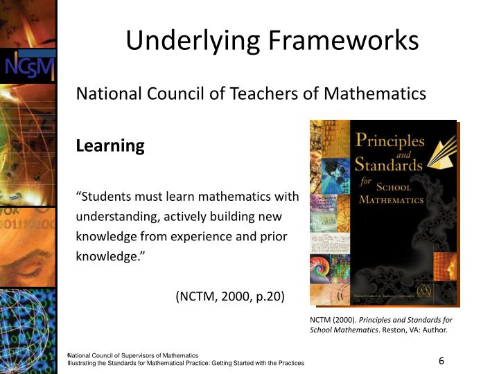 principles and standards for school mathematics Nctm: principles & standards for school mathematics ( pssm ) est: 2000 equity: the nctm standards for equity, as outlined in the pssm, encourage equal access to mathematics for all.