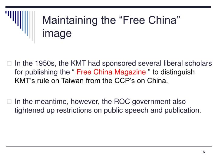 "Maintaining the ""Free China"" image"