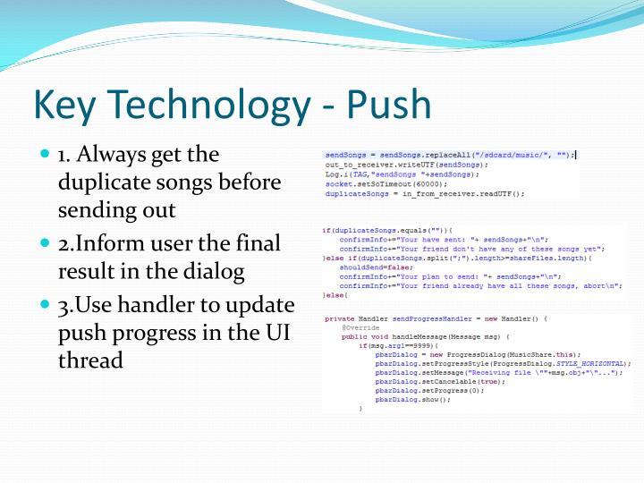 Key Technology - Push