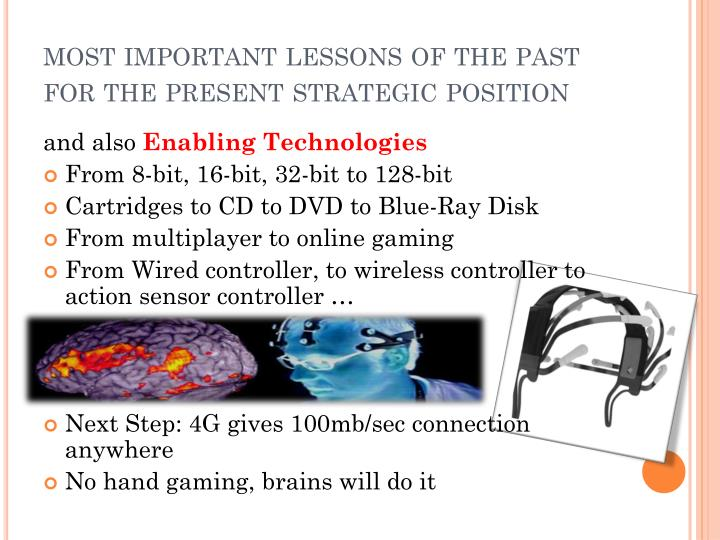 most important lessons of the past for the present strategic position