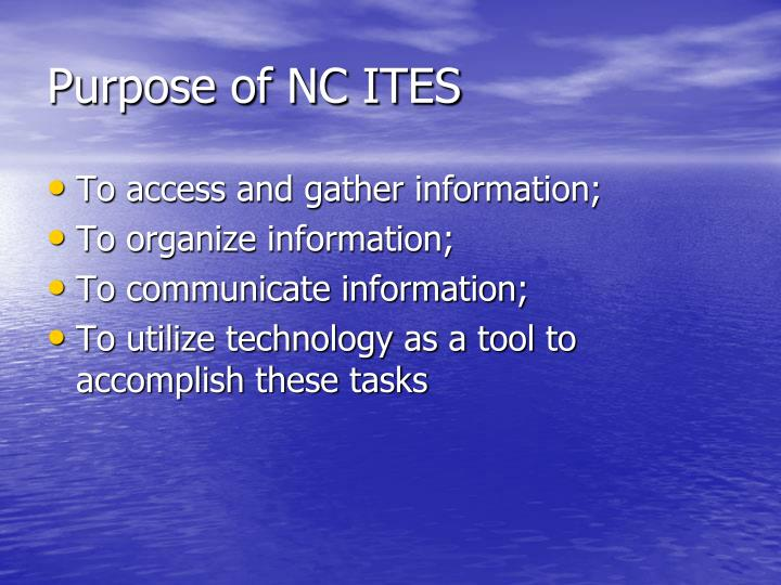 Purpose of nc ites