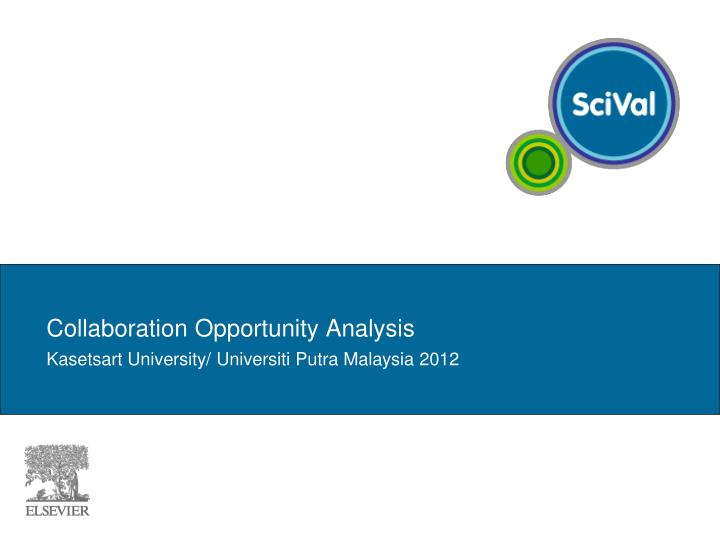 Collaboration Opportunity Analysis