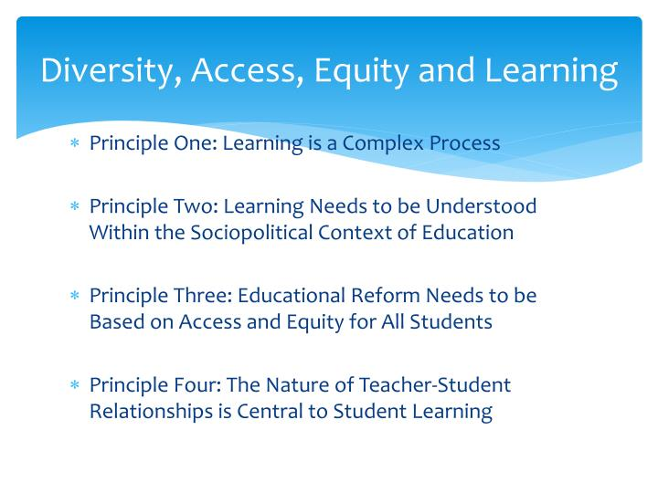 Diversity, Access, Equity and Learning
