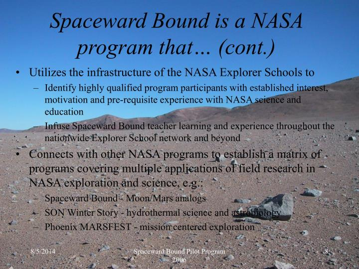 Utilizes the infrastructure of the NASA Explorer Schools to