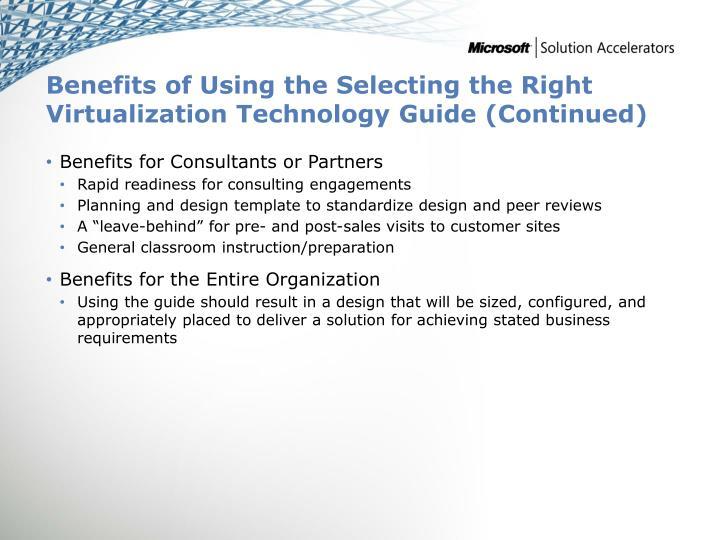 Benefits of Using the Selecting the Right Virtualization Technology