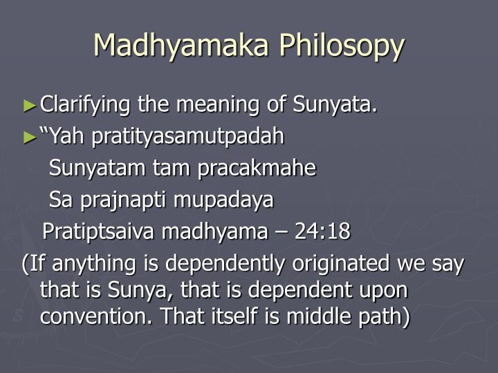 Madhyamaka Philosopy