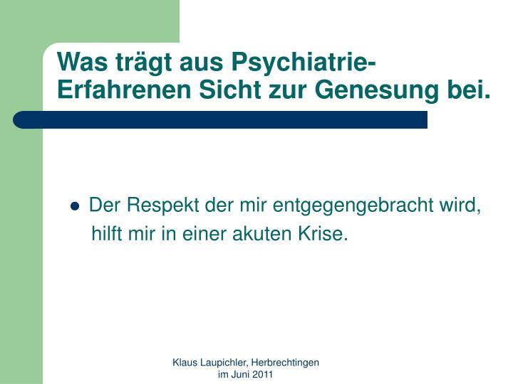 Was tr gt aus psychiatrie erfahrenen sicht zur genesung bei1